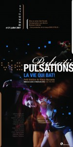 Pulsations, la vie qui bat!